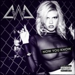 Chanel West Coast: Now You Know